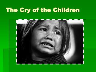 The Cry of the Children
