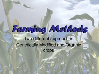 Farming Methods