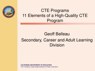 CTE Programs 11 Elements of a High-Quality CTE Program