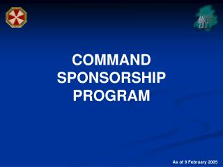 COMMAND SPONSORSHIP PROGRAM