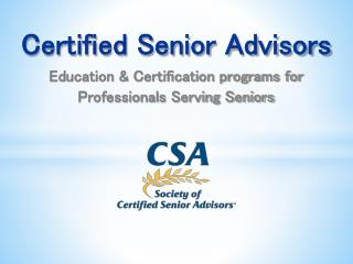 Education & Certification programs for  Professionals Serving Seniors