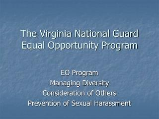 The Virginia National Guard  Equal Opportunity Program