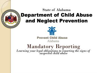 State of Alabama  Department of Child Abuse and Neglect Prevention