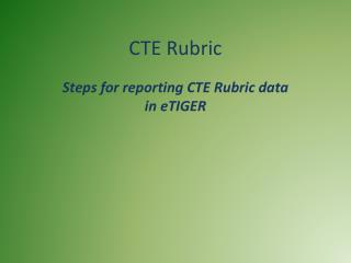 CTE Rubric