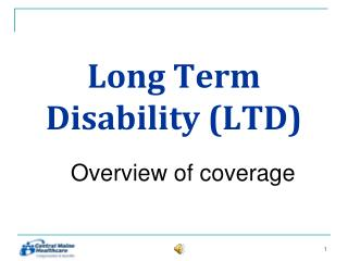 Long Term Disability (LTD)