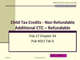 Child Tax Credits - Non Refundable Additional CTC – Refundable