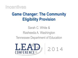 Game Changer: The Community Eligibility Provision