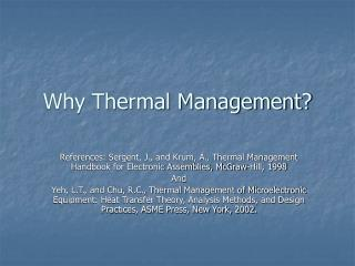 Why Thermal Management?