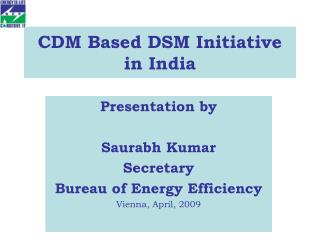 CDM Based DSM Initiative in India