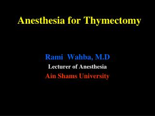 Anesthesia for Thymectomy