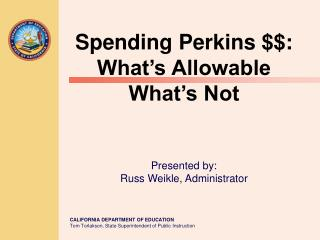 Spending Perkins $$: What's Allowable What's Not