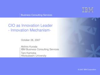 C IO as Innovation Leader - Innovation Mechanism-