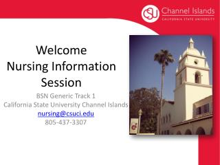 Welcome  Nursing Information Session