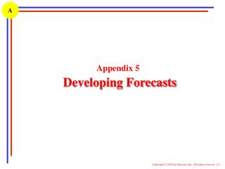 Appendix 5 Developing Forecasts