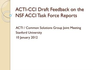 ACTI-CCI Draft Feedback on the NSF ACCI Task Force Reports