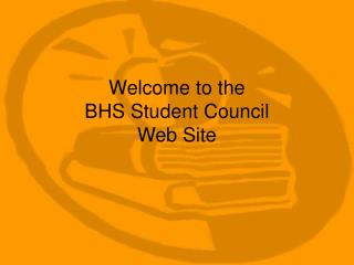 Welcome to the BHS Student Council Web Site