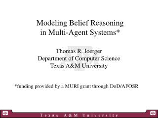 Modeling Belief Reasoning in Multi-Agent Systems*