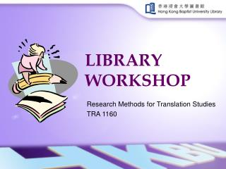 LIBRARY WORKSHOP