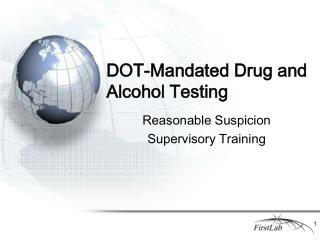 DOT-Mandated Drug and Alcohol Testing