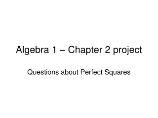 Algebra 1 – Chapter 2 project