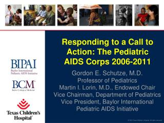 Responding to a Call to Action: The Pediatric AIDS Corps 2006-2011
