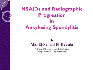 NSAIDs and Radiographic Progression  in  Ankylosing Spondylitis