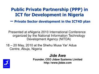 Jide Awe Founder, CEO Jidaw Systems Limited jidaw