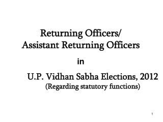 Returning Officers/ Assistant Returning Officers