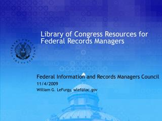 Library of Congress Resources for Federal Records Managers