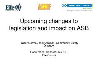 Upcoming changes to legislation and impact on ASB