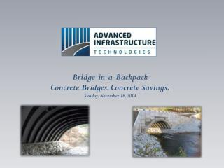 Bridge-in-a-Backpack Concrete Bridges. Concrete Savings. Friday, February 10, 2012