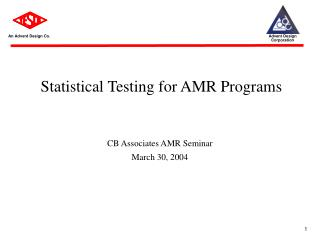 Statistical Testing for AMR Programs