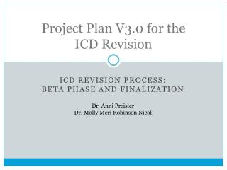 Project Plan V3.0 for the  ICD Revision