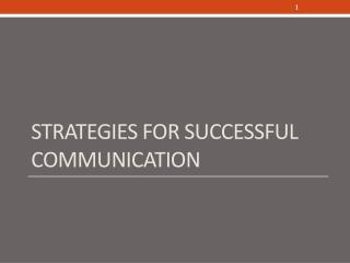 Strategies for successful communication