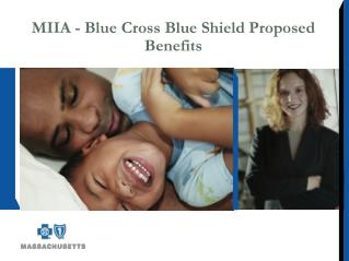 MIIA - Blue Cross Blue Shield Proposed Benefits