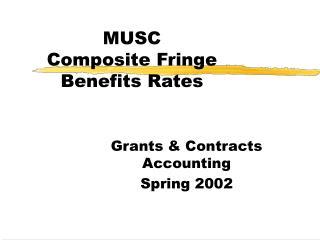 MUSC Composite Fringe Benefits Rates