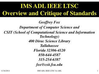 IMS ADL IEEE LTSC Overview and Critique of Standards