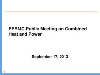 EERMC Public Meeting on Combined Heat and Power