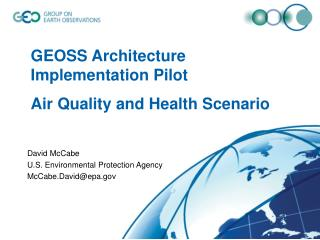 GEOSS Architecture Implementation Pilot Air Quality and Health Scenario