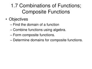 1.7 Combinations of Functions; Composite Functions