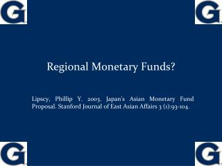 Regional Monetary Funds?