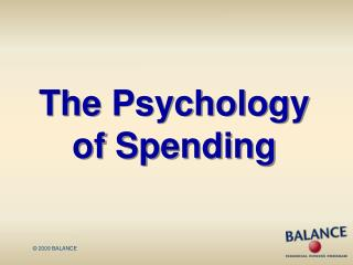The Psychology  of Spending