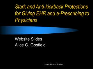 Stark and Anti-kickback Protections for Giving EHR and e-Prescribing to Physicians