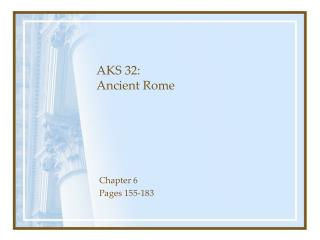 AKS 32: Ancient Rome