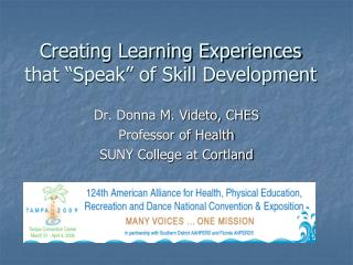 "Creating Learning Experiences that ""Speak"" of Skill Development"
