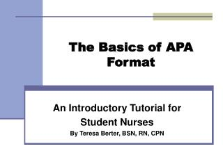 The Basics of APA Format