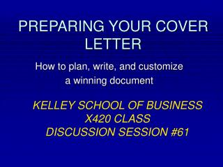 PREPARING YOUR COVER LETTER