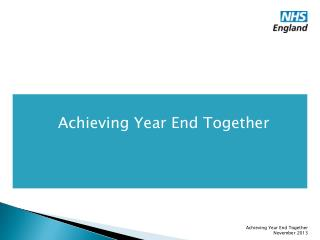Achieving Year End Together
