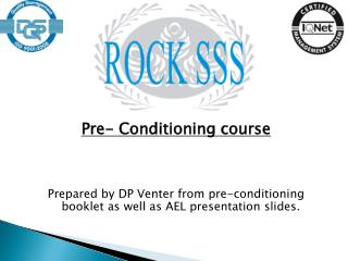 Pre-  Conditioning course