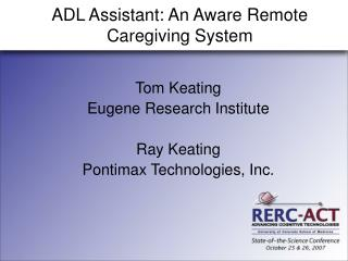 ADL Assistant: An Aware Remote Caregiving System